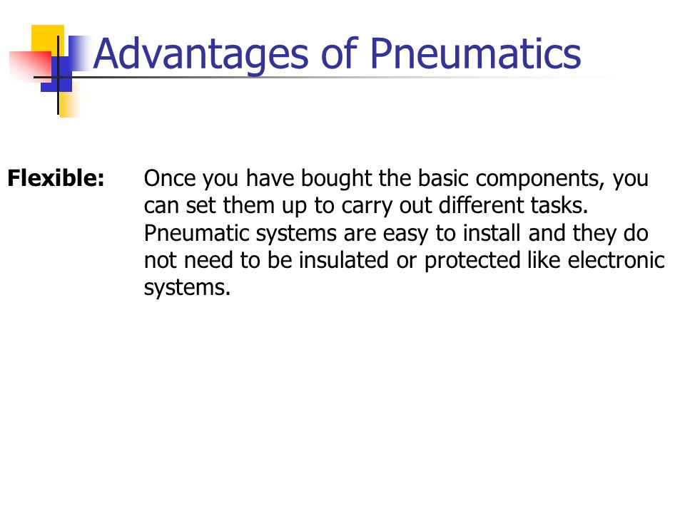 Advantages of Pneumatics