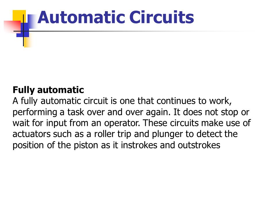 Automatic Circuits Fully automatic