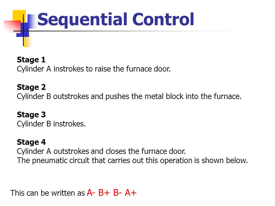 Sequential Control Stage 1