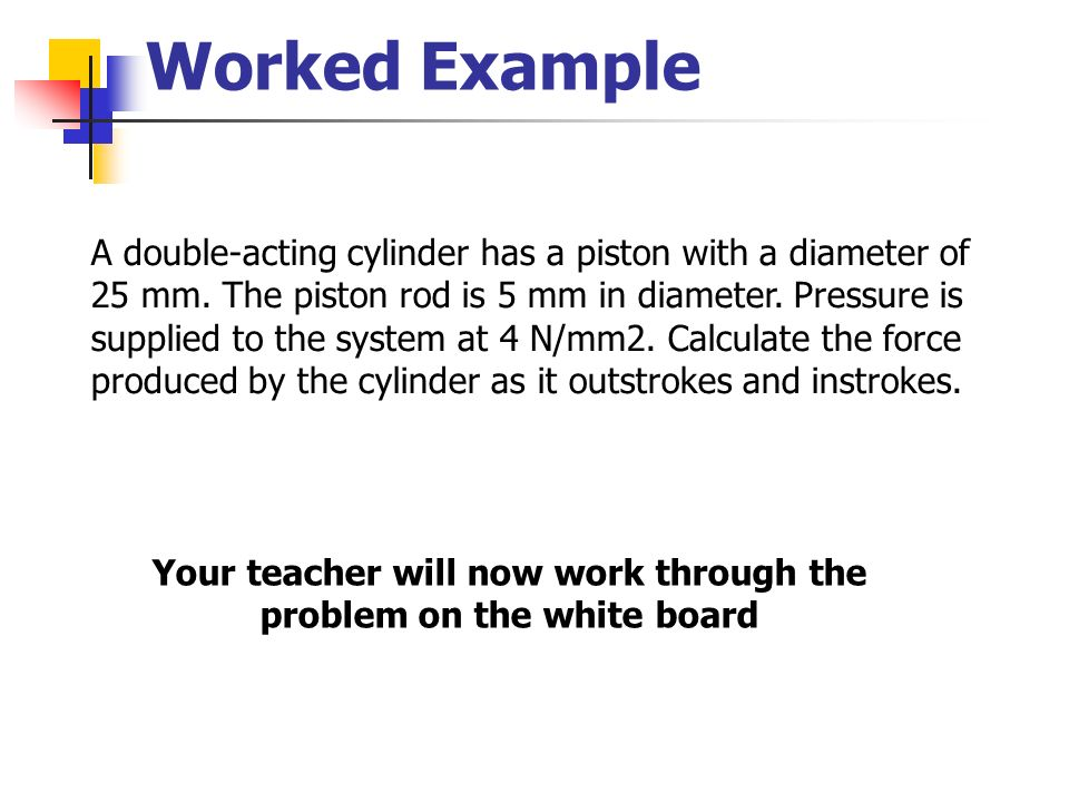 Your teacher will now work through the problem on the white board
