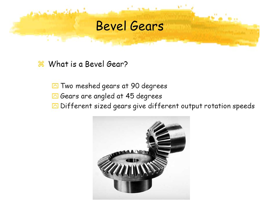 Bevel Gears What is a Bevel Gear Two meshed gears at 90 degrees