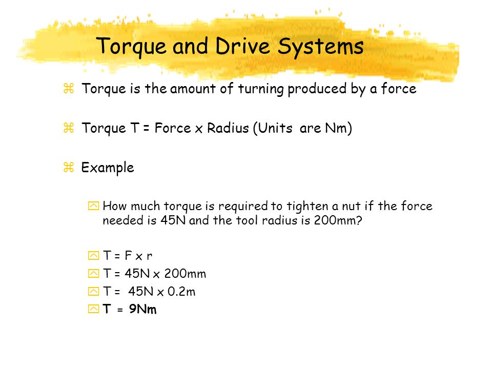 Torque and Drive Systems