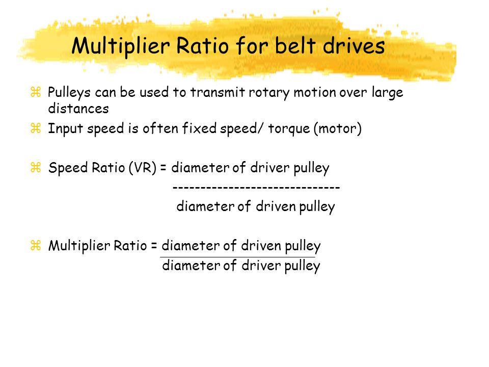 Multiplier Ratio for belt drives