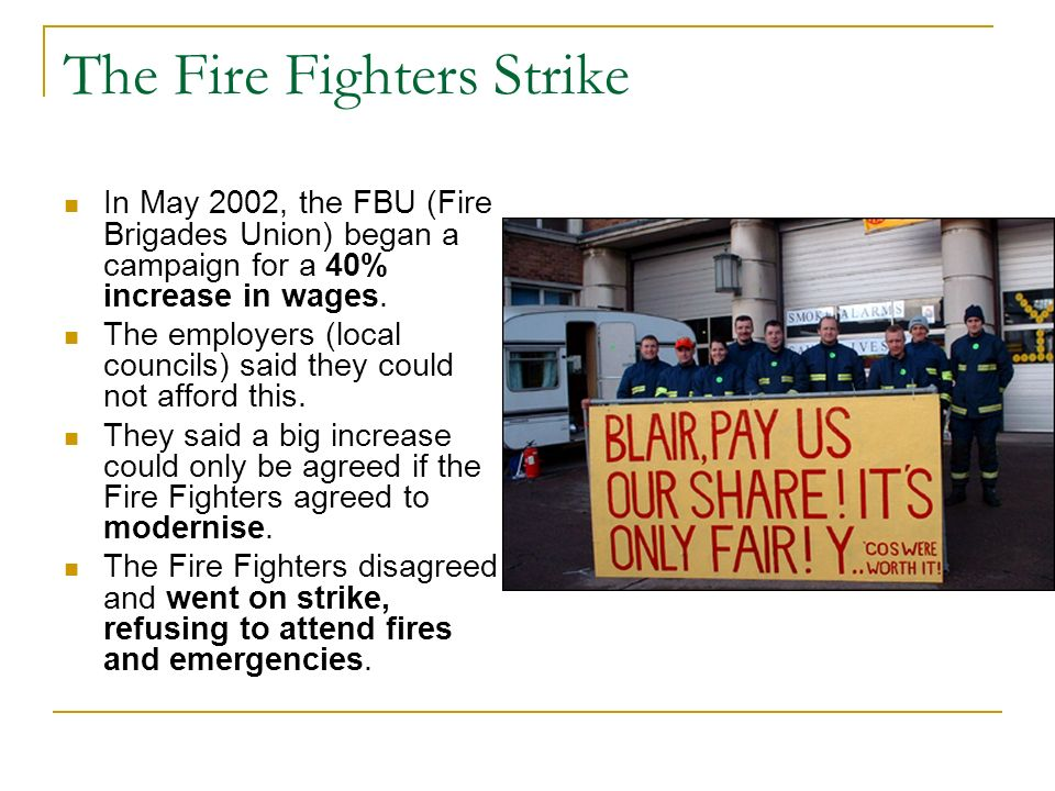 The Fire Fighters Strike