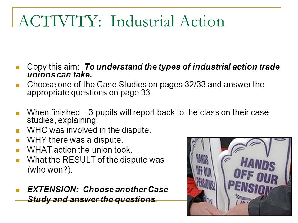 ACTIVITY: Industrial Action