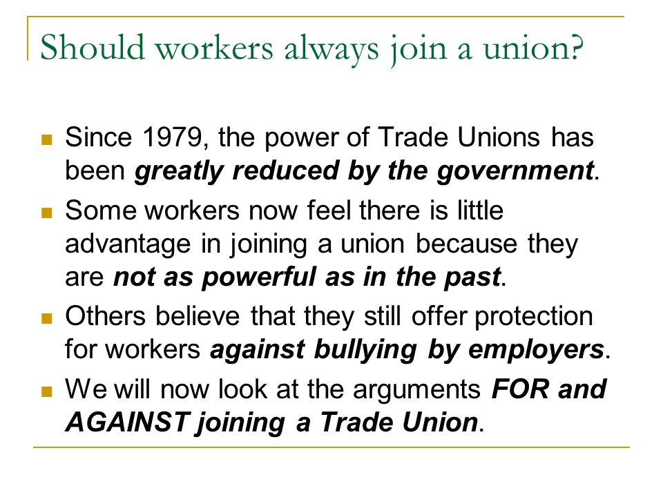 Should workers always join a union