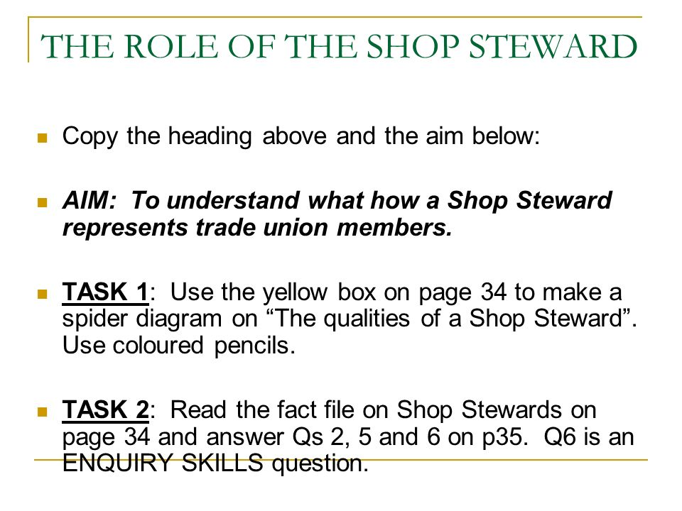 THE ROLE OF THE SHOP STEWARD