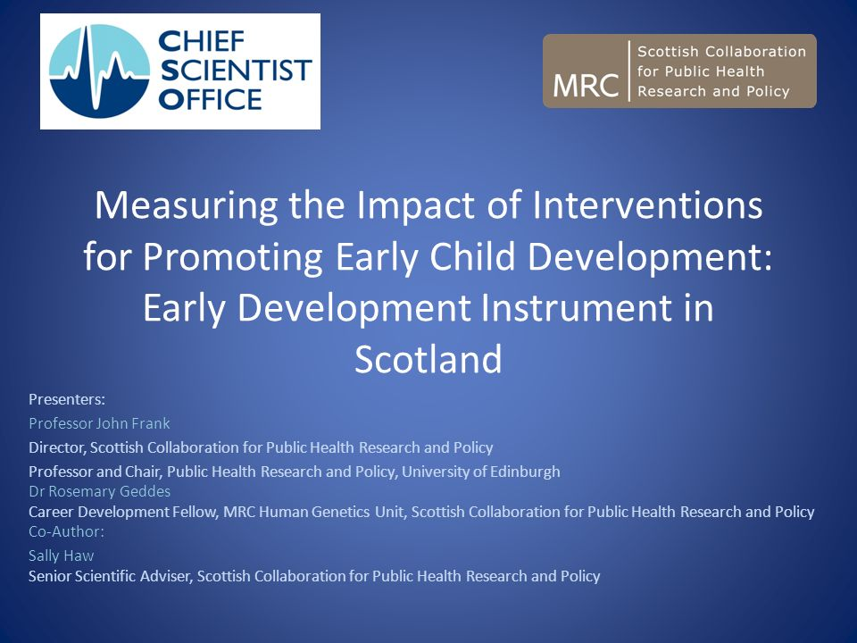 Measuring the Impact of Interventions for Promoting Early Child Development: Early Development Instrument in Scotland