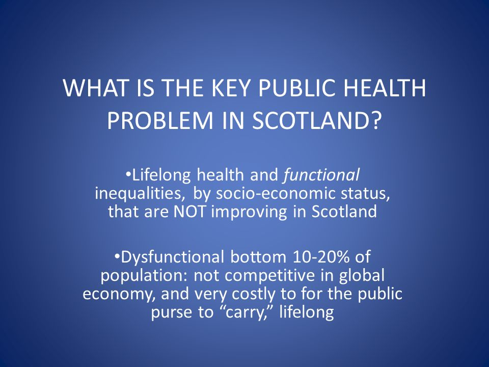 WHAT IS THE KEY PUBLIC HEALTH PROBLEM IN SCOTLAND