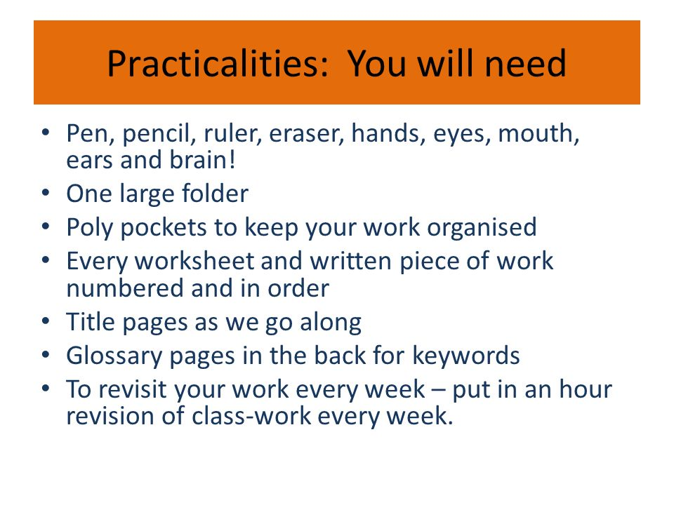 Practicalities: You will need