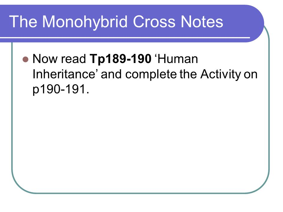 The Monohybrid Cross Notes