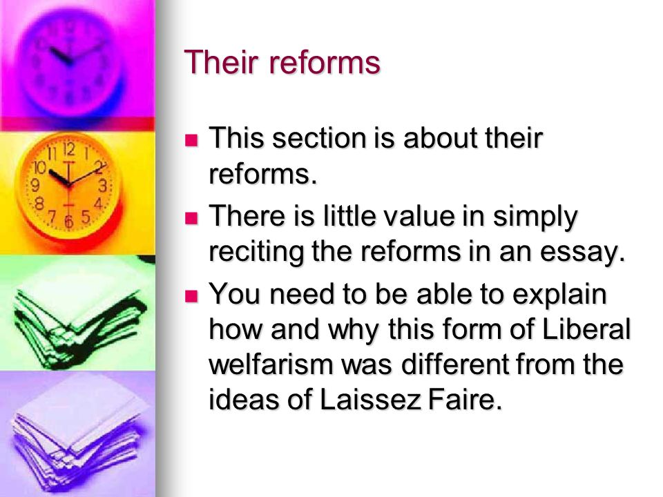 Their reforms This section is about their reforms.