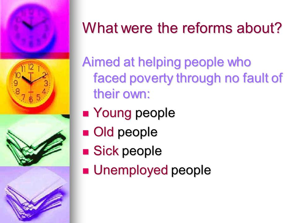 What were the reforms about