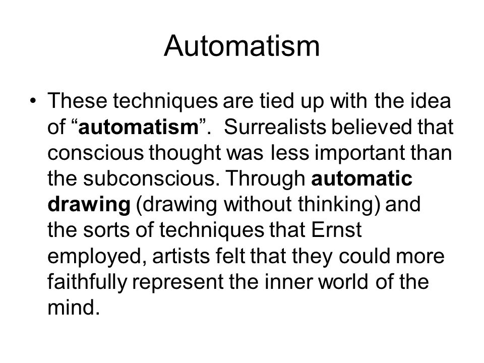 Automatism