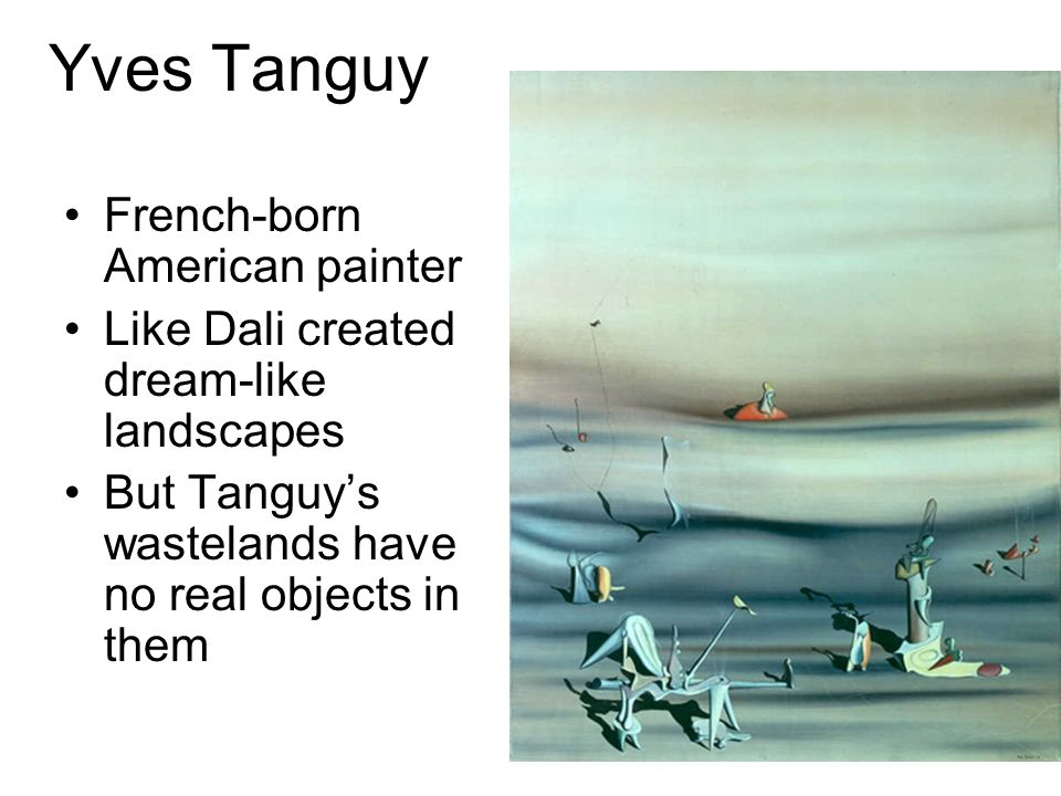 Yves Tanguy French-born American painter