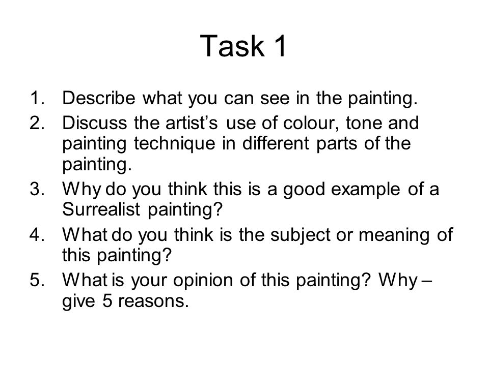 Task 1 Describe what you can see in the painting.
