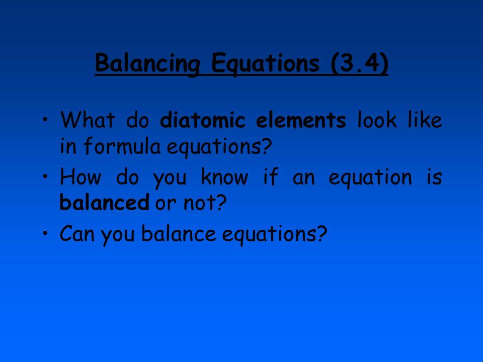 Balancing Equations (3.4)