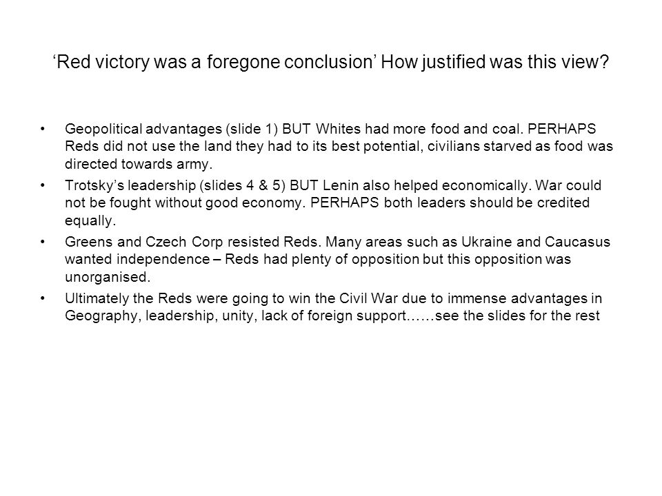 'Red victory was a foregone conclusion' How justified was this view