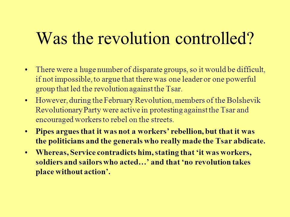 Was the revolution controlled