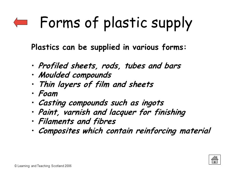 Forms of plastic supply