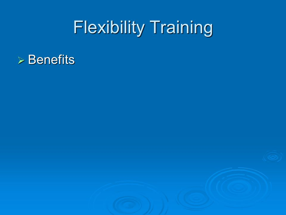 Flexibility Training Benefits