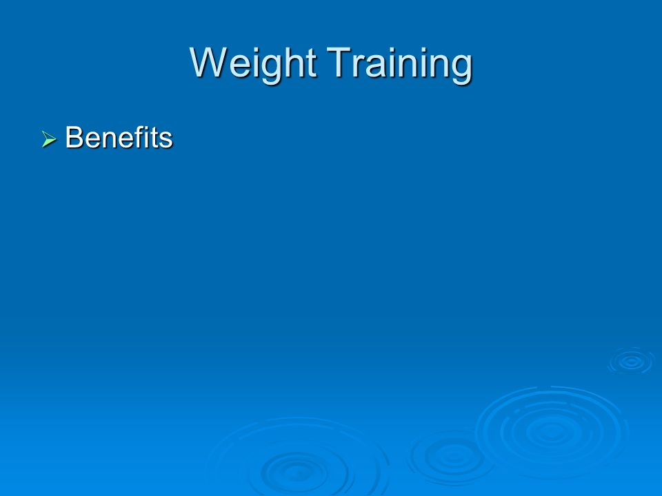 Weight Training Benefits