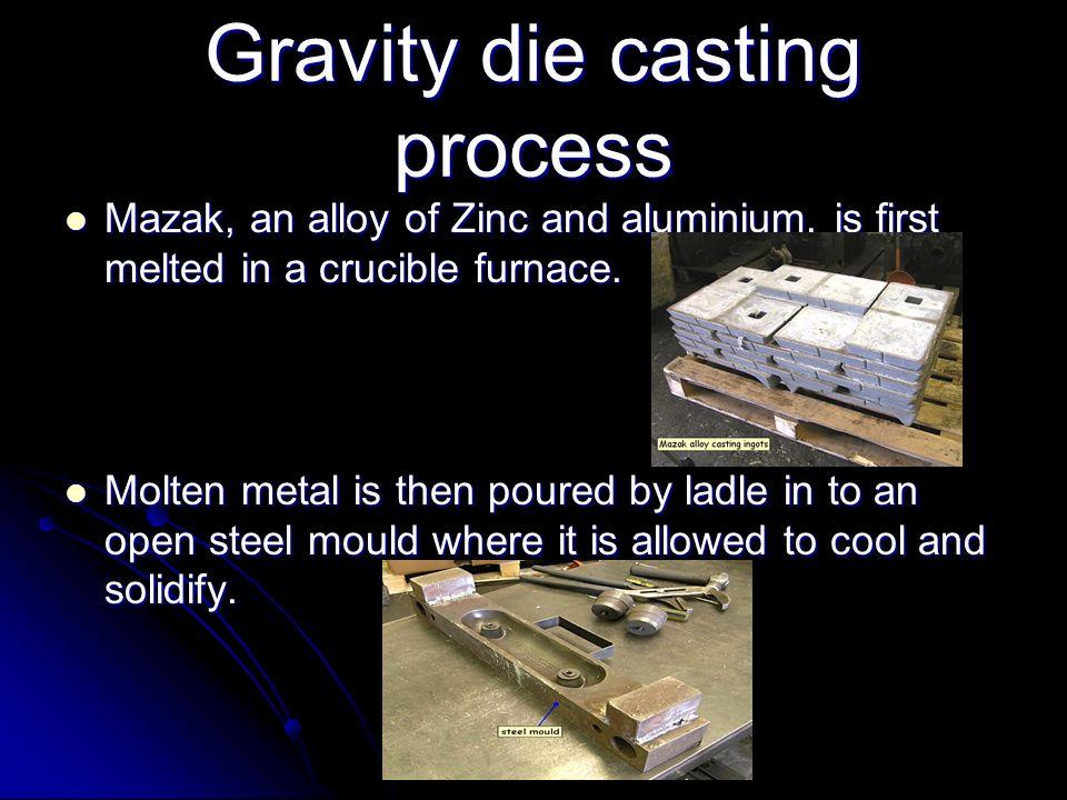 Gravity die casting process