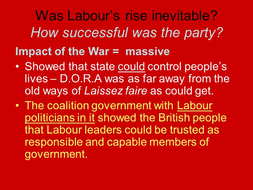 Was Labour's rise inevitable How successful was the party