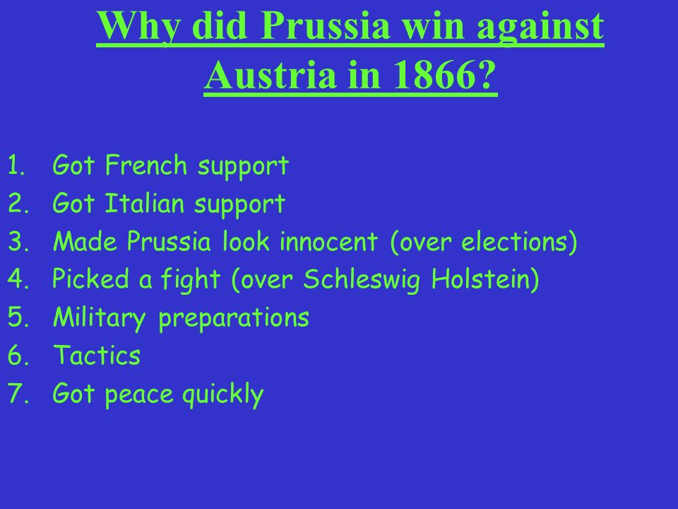 Why did Prussia win against Austria in 1866