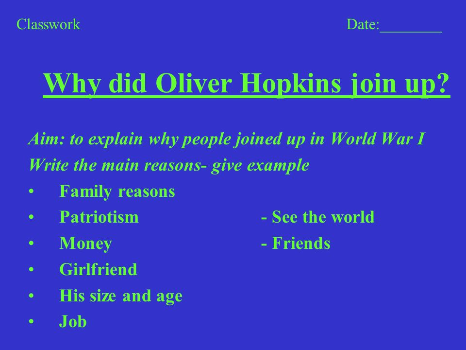 Why did Oliver Hopkins join up