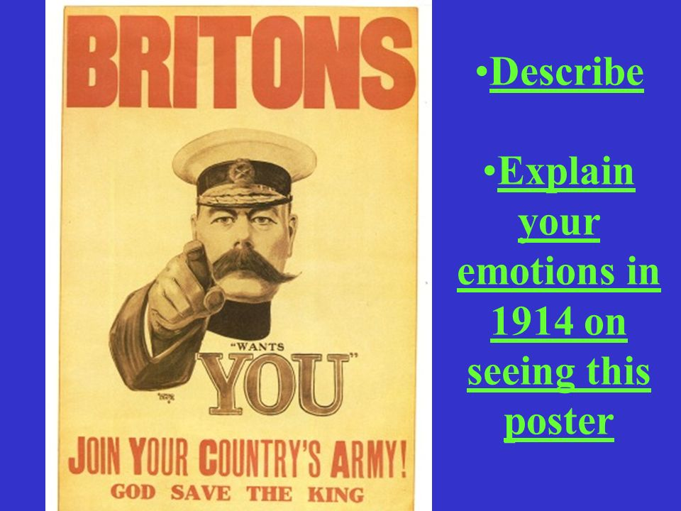 Explain your emotions in 1914 on seeing this poster