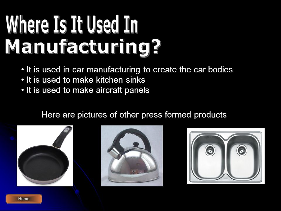 Where Is It Used In Manufacturing