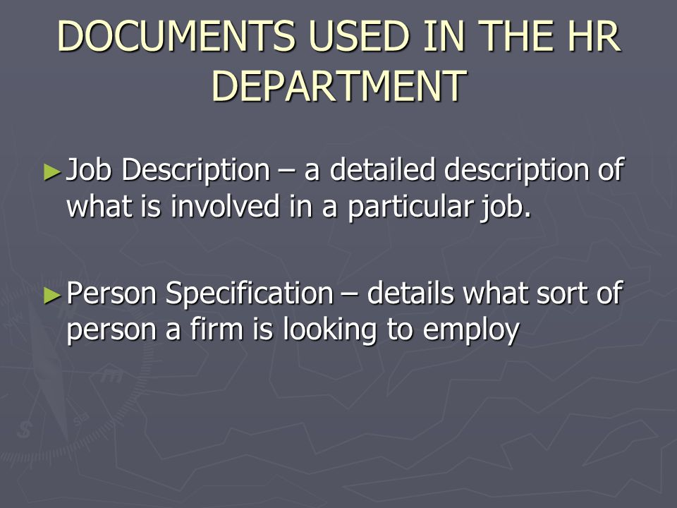 DOCUMENTS USED IN THE HR DEPARTMENT