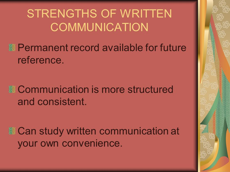 STRENGTHS OF WRITTEN COMMUNICATION