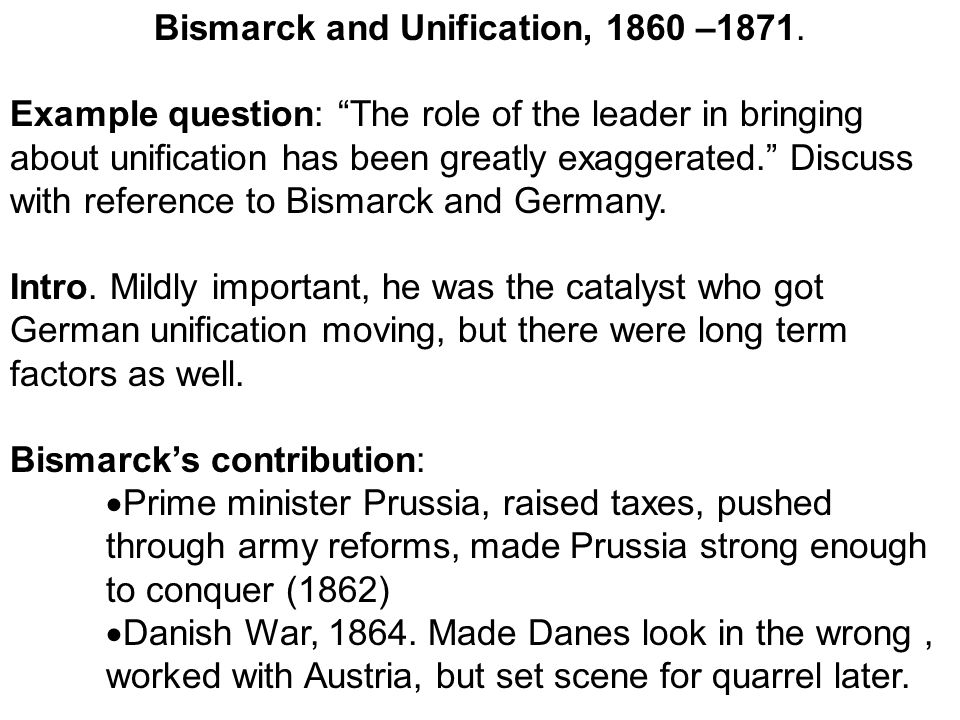 Bismarck and Unification, 1860 –1871.