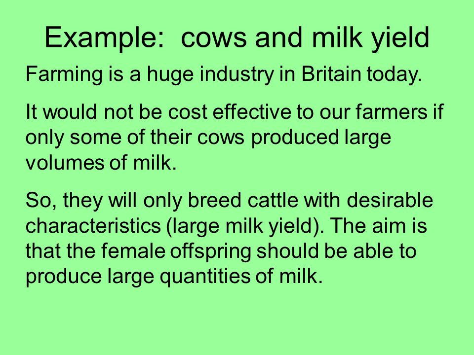 Example: cows and milk yield