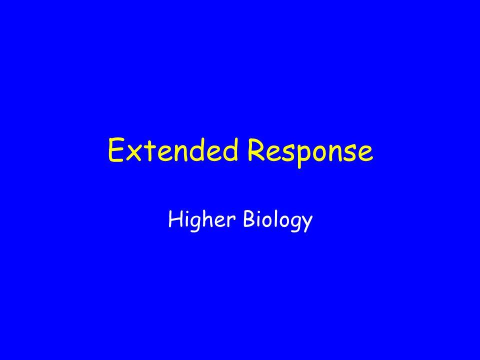 Extended Response Higher Biology