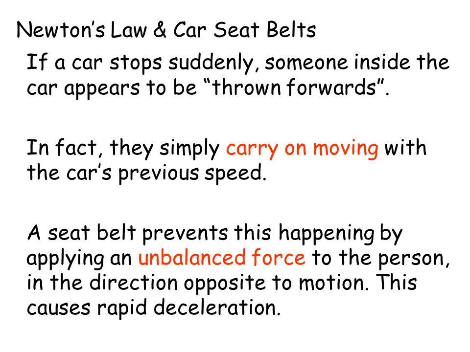 Newton's Law & Car Seat Belts