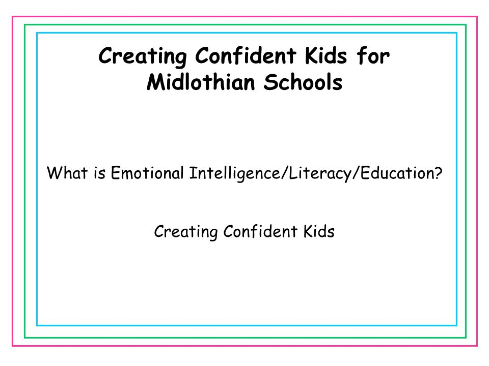Creating Confident Kids for Midlothian Schools