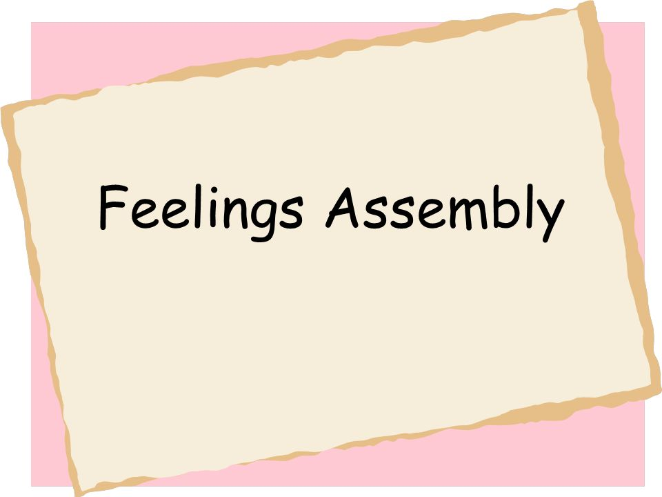 Feelings Assembly