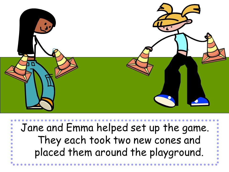 Jane and Emma helped set up the game