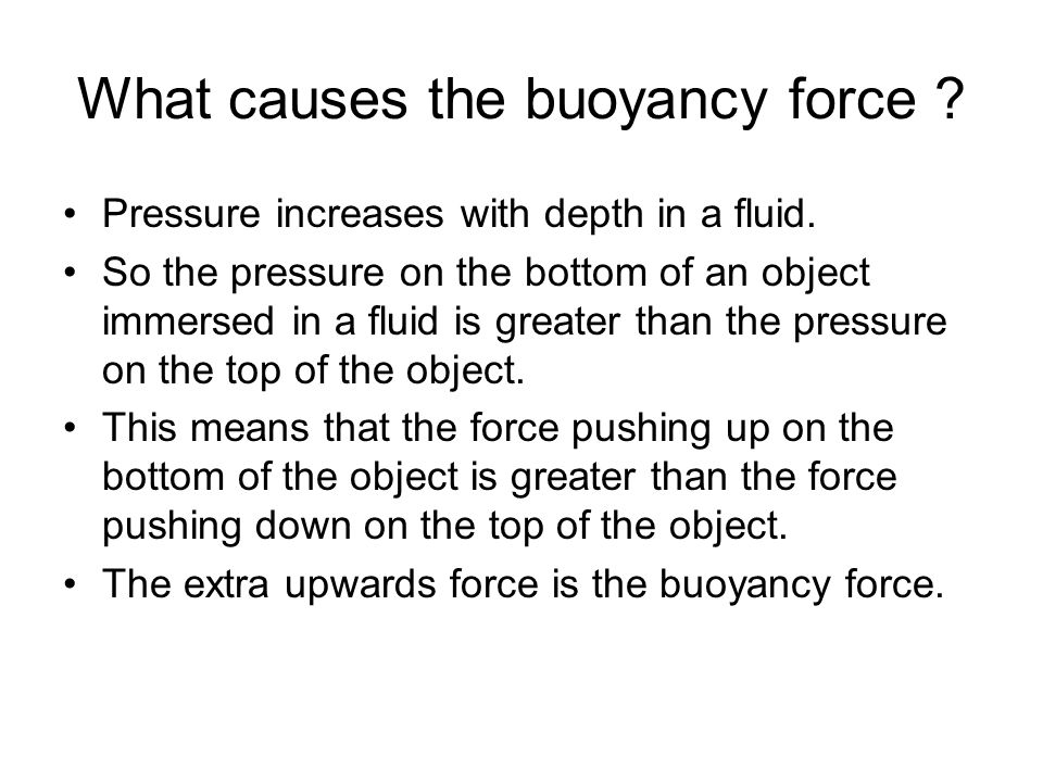 What causes the buoyancy force