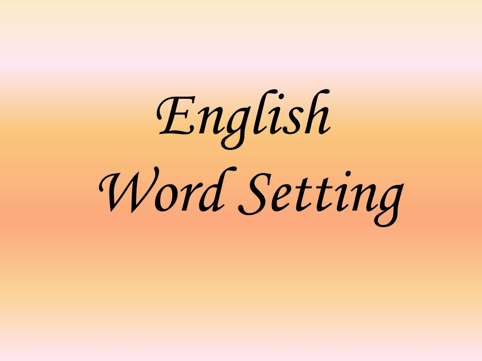 English Word Setting