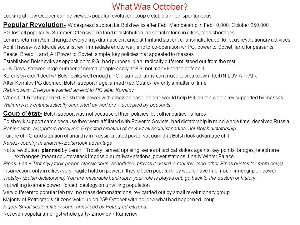 What Was October Looking at how October can be viewed- popular revolution, coup d'état, planned, spontaneous.