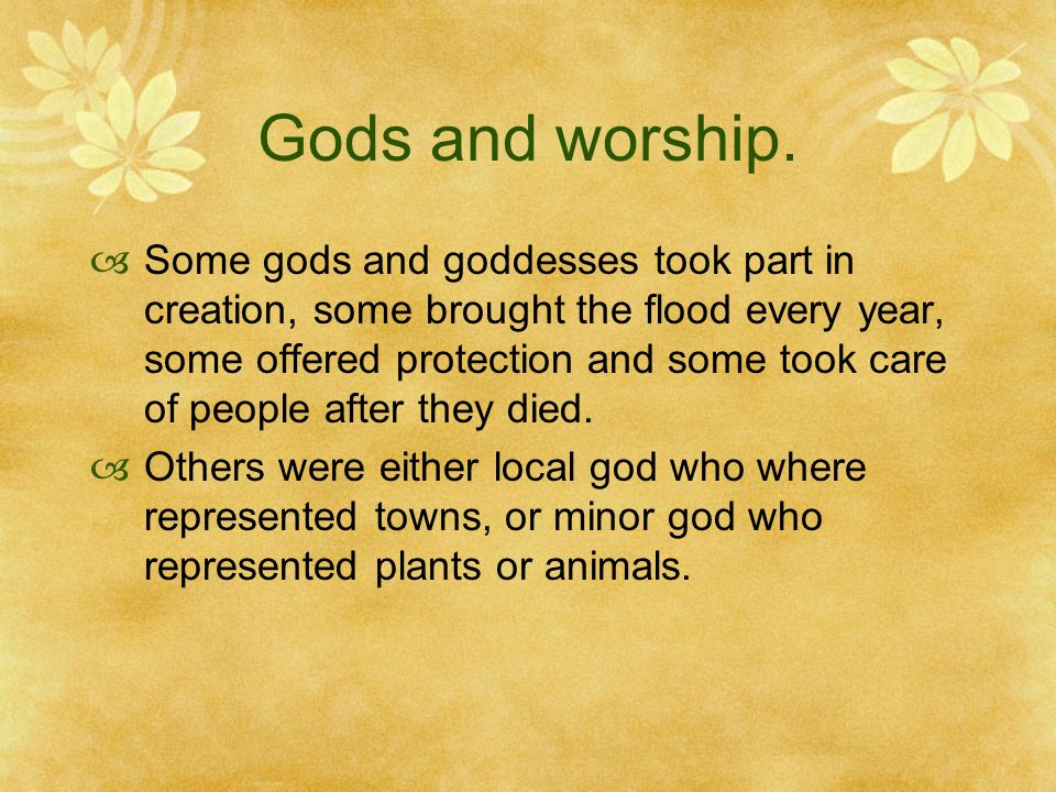 Gods and worship.