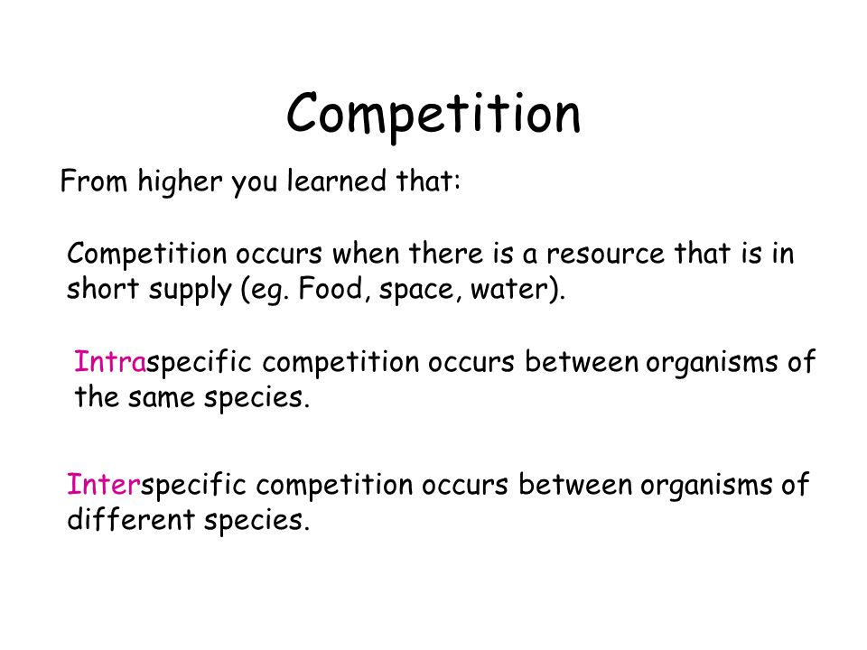 Competition From higher you learned that: