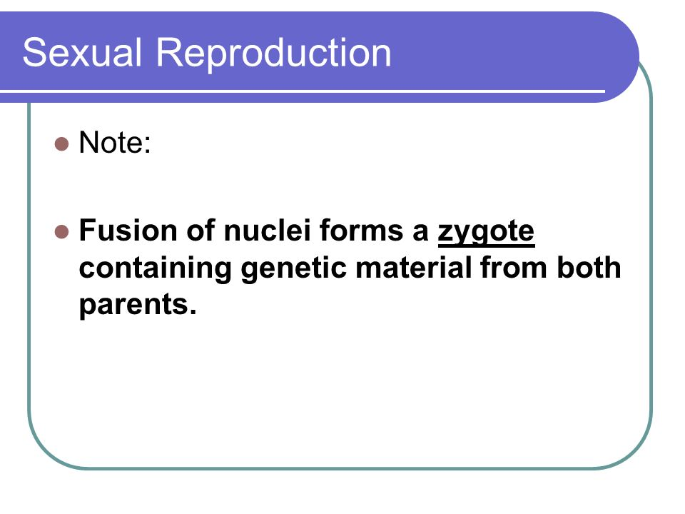 Sexual Reproduction Note: