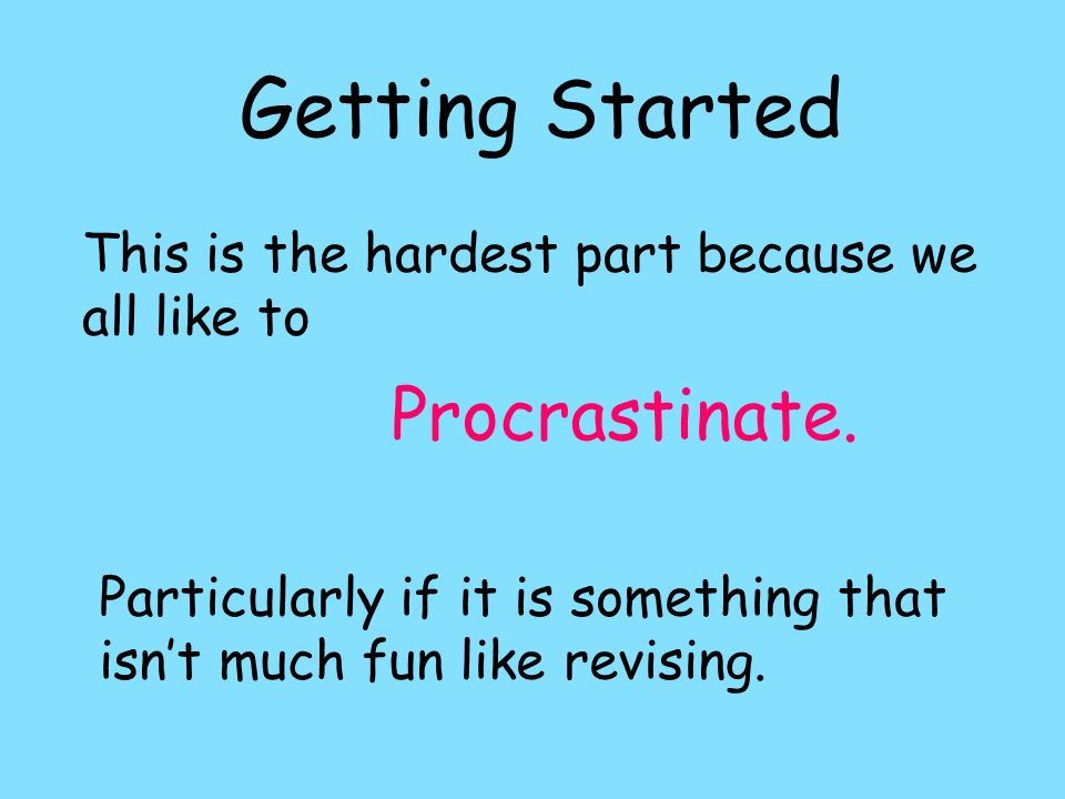 Getting Started Procrastinate.