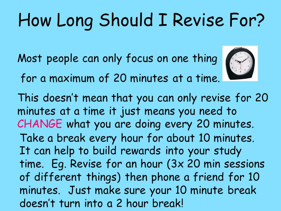 How Long Should I Revise For