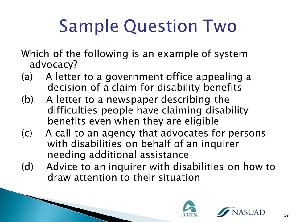 Sample Question Two Which of the following is an example of system advocacy